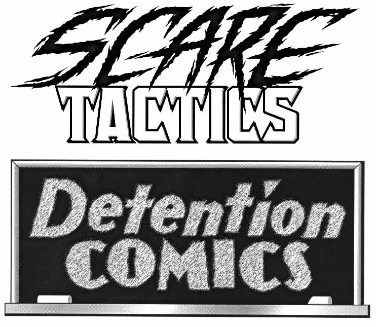 Scare Tactics, Detention Comics logos