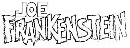 Final Joe Frankenstein logo sketch by Gaspar Saladino.