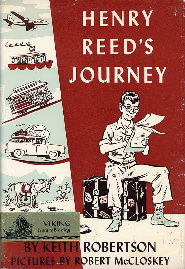Henry Reed's Journey illustrated by Robert McCloskey.